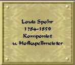 Louis Spohr Komponist und Hofkapellmeister